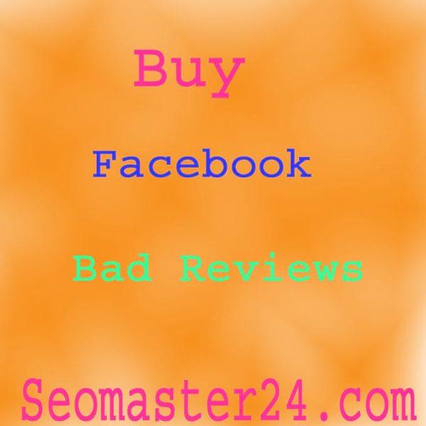 Buy Facebook Bad Reviews